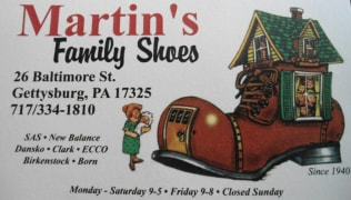 Martin's Family Shoes 26 Baltimore Street Gettysburg, PA